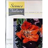 SCIENCE ET NATURE [No 54] du 01/11/1962 - FLEUR DE LOASA CUZCOENSIS K. - G. BECKER - LES OISEAUX-MOUCHES DES HAUTES...