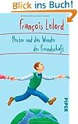 Hector und das Wunder der Freundschaft (Hector Abenteuer, Band 5)