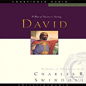 Great Lives: David: A Man of Passion and Destiny | [Charles Swindoll]