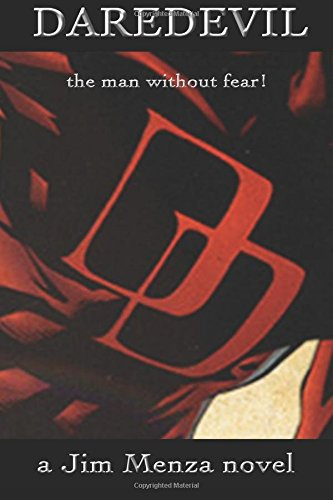 Daredevil - the man without fear!
