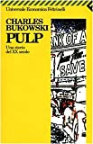 Pulp : una storia del 20. secolo
