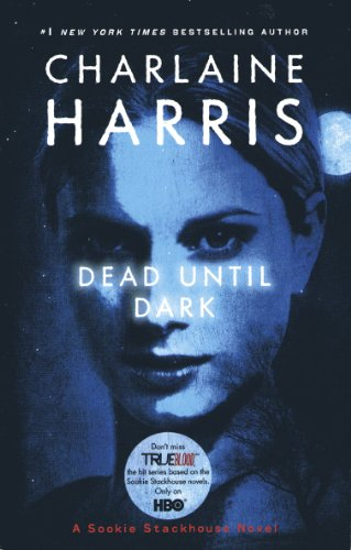 Cover of Dead Until Dark  (Sookie Stackhouse/True Blood, Book 1)