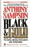 Black and Gold (Coronet Books) (0340412526) by Sampson, Anthony