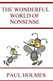 img - for THE WONDERFUL WORLD OF NONSENSE book / textbook / text book