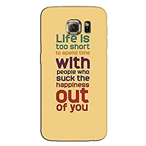 LIFE IS SHORT BACK COVER FOR SAMSUNG S6 EDGE PLUS