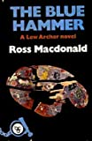 Blue Hammer (The Crime club) (000231049X) by Macdonald, Ross