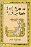 img - for Daily Light on the Daily Path [The Family Inspirational Library] book / textbook / text book