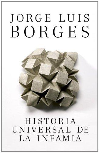 Historia Universal de la infamia (Spanish Edition)