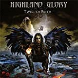 Twist of Faith by Highland Glory (2011-05-25)