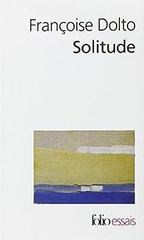 Solitude par Dolto