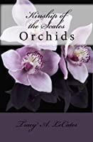 Kinship of the Scales: Orchids