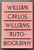 The Autobiography of William Carlos Williams
