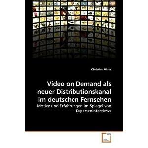 eBook Cover für  Video on Demand als neuer Distributionskanal im deutschen Fernsehen Motive und Erfahrungen im Spiegel von Experteninterviews