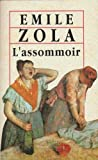 L'Assommoir (The World's Classics) (0192829831) by Émile Zola