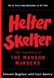 Helter Skelter (Turtleback School & Library Binding Edition) (0613914112) by Bugliosi, Vincent