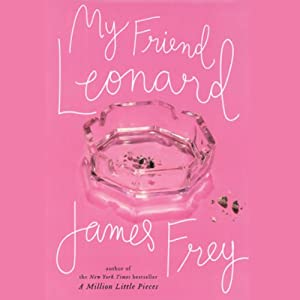 My Friend Leonard | [James Frey]