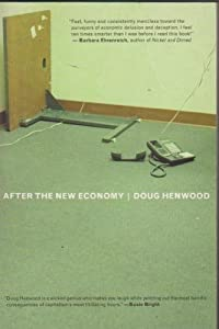 After the Economy by Doug Henwood