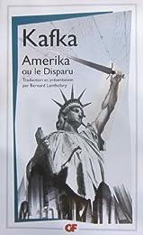 Amerika ou le Disparu