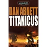 Titanicus (Warhammer 40000)by Dan Abnett