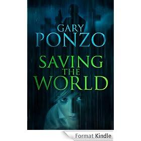 Saving the World (English Edition)