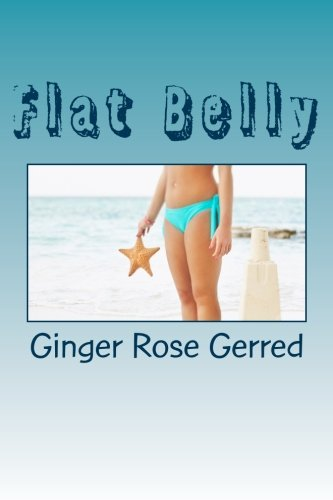 Flat Belly: Recipes Included