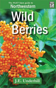 Northwestern Wild Berries, J. E. (Ted) Underhill
