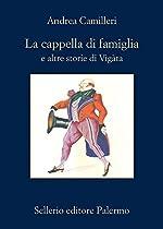 LA CAPPELLA DI FAMIGLIA (ITALIAN EDITION)