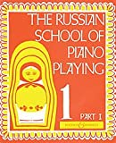 The Russian School of Piano Playing 1
