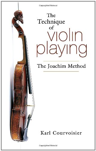 The Technique of Violin Playing: The Joachim Method (Dover Books on Music)