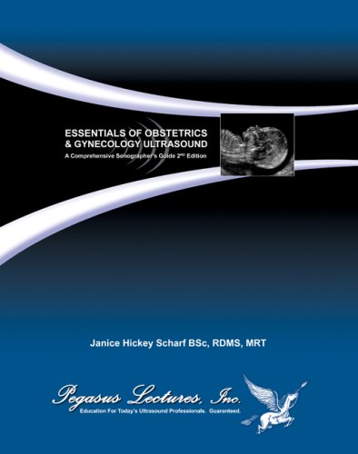 Essentials of Obstetrics and Gynecology Ultrasound: A...