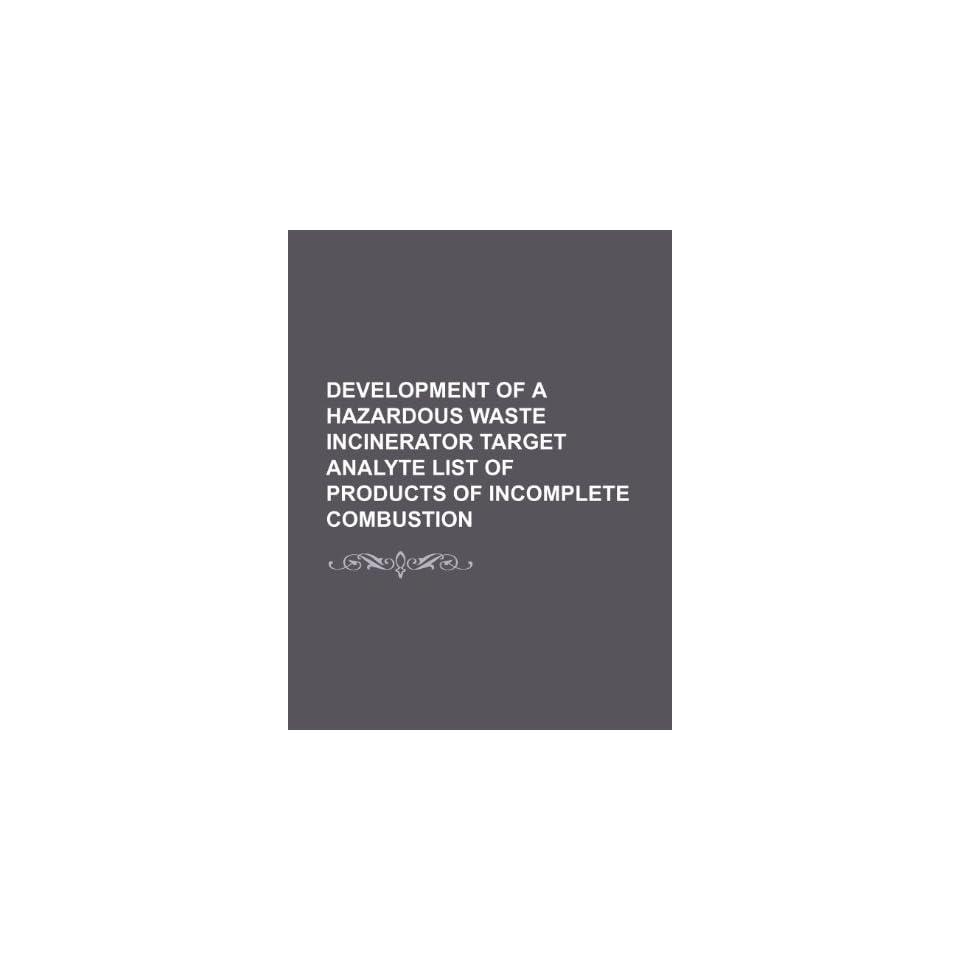 Development of a hazardous waste incinerator target