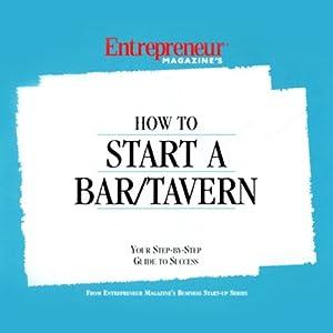 How to Start a Bar/Tavern Audiobook