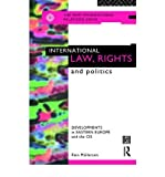 img - for International Law, Rights and Politics: Developments in Eastern Europe and the CIS (World Tourism Organization Publication) (Paperback) - Common book / textbook / text book