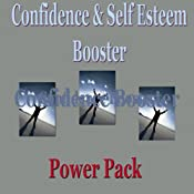 Confidence & Self Esteem Booster Pack | [Erick Brown]