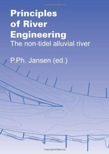 Principles of River Engineering: The non-tidel alluvial river PDF