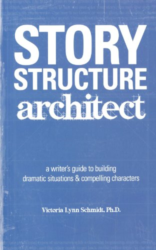 Story Structure Architect: A Writer's Guide to Building...