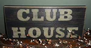 CLUBHOUSE Shabby Country Chic Rustic wood sign CHOOSE COLOR
