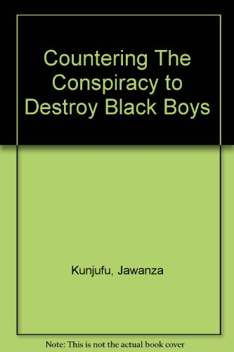 review of countering the conspiracy to Countering the conspiracy to destroy black boys vol iv (book #4 in the countering the conspiracy to destroy black boys series)  write a review a must read and .
