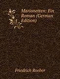Marionetten: Ein Roman (German Edition)
