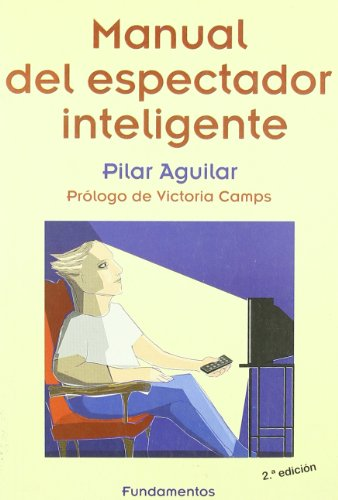 Manual del espectador inteligente (Serie Imagen) (Spanish Edition)