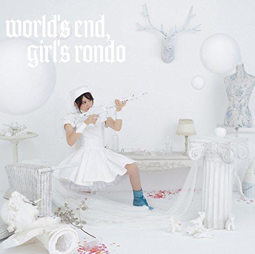 world's end, girl's rondo(TVアニメ「selector spread WIXOSS」新オープニングテーマ)(通常盤)