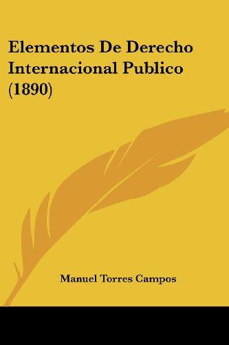 Elementos de Derecho Internacional Publico (1890)