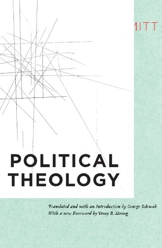 Political Theology: Four Chapters on the Concept of...