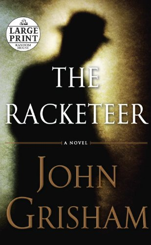 The Racketeer (Random House Large Print)