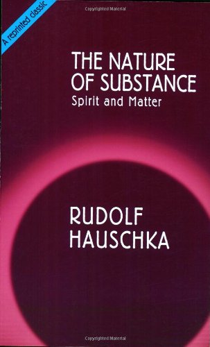 The Nature of Substance: Spirit and Matter