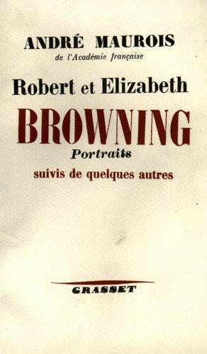 Robert Et Elisabeth Bowning - Portraits De Quelques