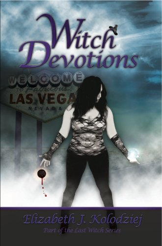 Witch Devotions (book 3 of the Last Witch Series)
