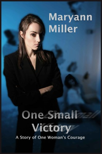 Book: One Small Victory by Maryann Miller