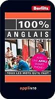 ANGLAIS 100 % GUIDE CONVERSATION