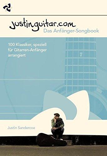 justinguitarcom-das-anfanger-songbook-100-klassiker-speziell-fur-gitarren-anfanger-arrangiert